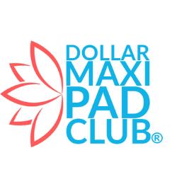 Dollar Maxi Pad Club